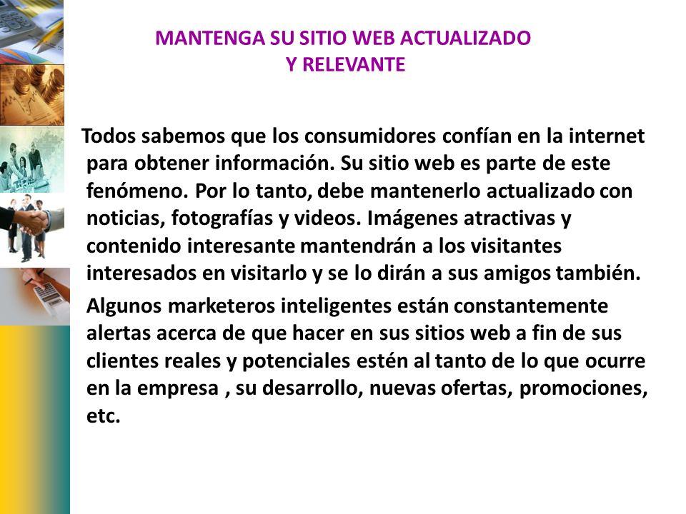 MANTENGA SU SITIO WEB ACTUALIZADO Y RELEVANTE