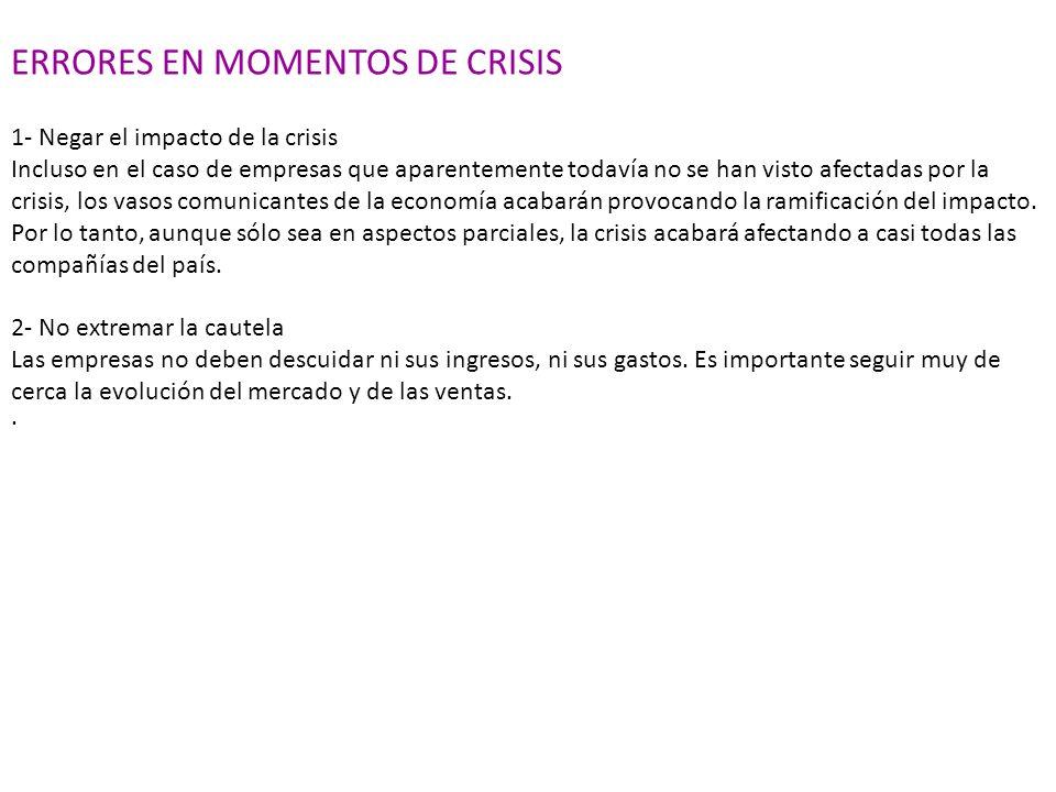 ERRORES EN MOMENTOS DE CRISIS