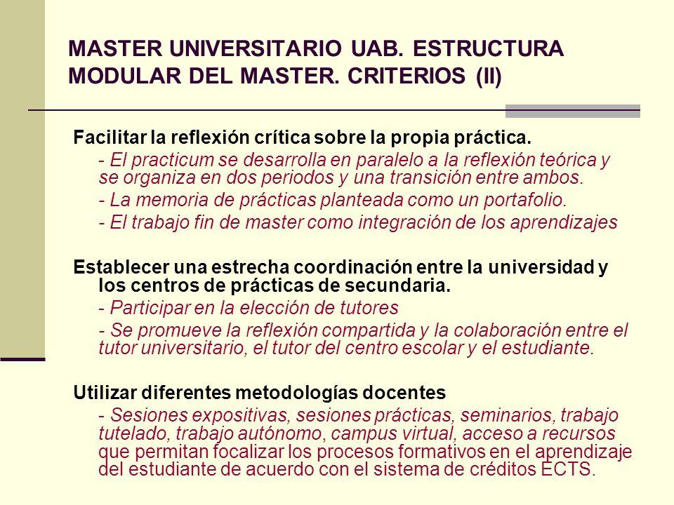 MASTER UNIVERSITARIO UAB. ESTRUCTURA MODULAR DEL MASTER. CRITERIOS (II)