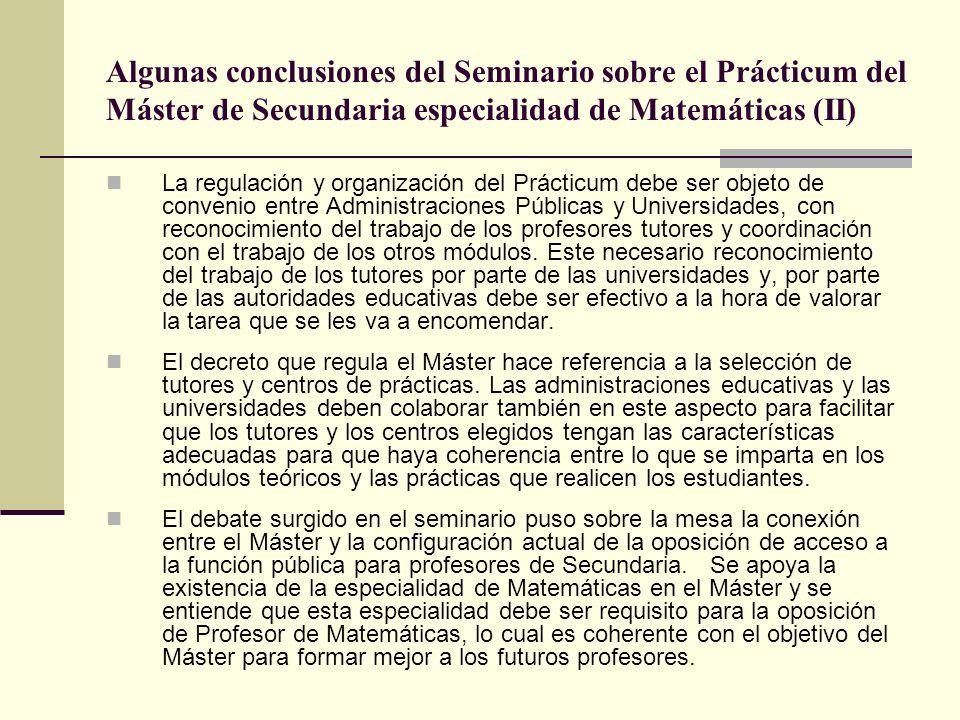 Algunas conclusiones del Seminario sobre el Prácticum del Máster de Secundaria especialidad de Matemáticas (II)