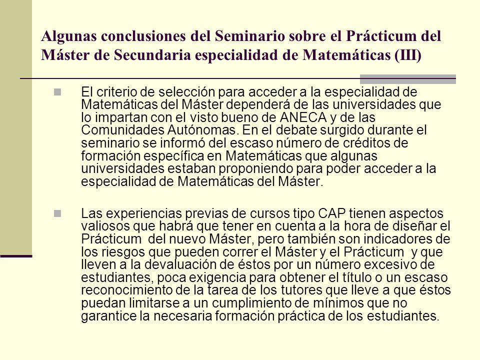 Algunas conclusiones del Seminario sobre el Prácticum del Máster de Secundaria especialidad de Matemáticas (III)