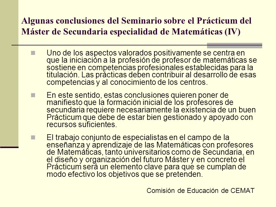 Algunas conclusiones del Seminario sobre el Prácticum del Máster de Secundaria especialidad de Matemáticas (IV)