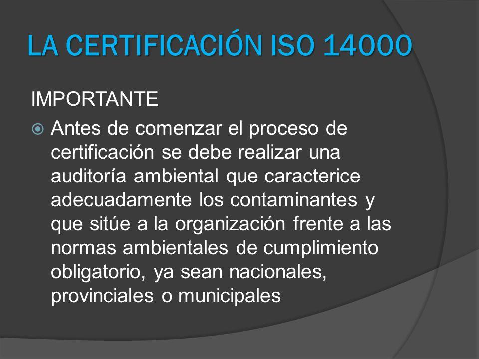 LA CERTIFICACIÓN ISO 14000 IMPORTANTE