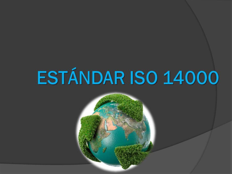 ESTÁNDAR ISO 14000
