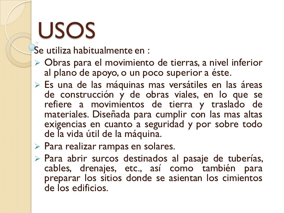 USOS Se utiliza habitualmente en :