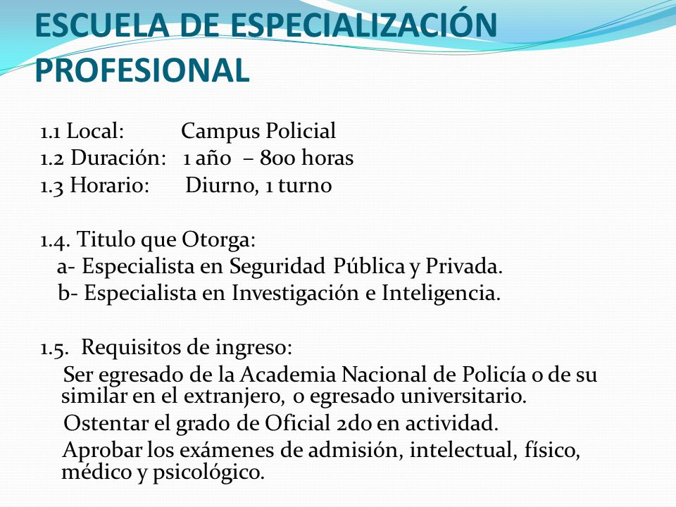 ESCUELA DE ESPECIALIZACIÓN PROFESIONAL