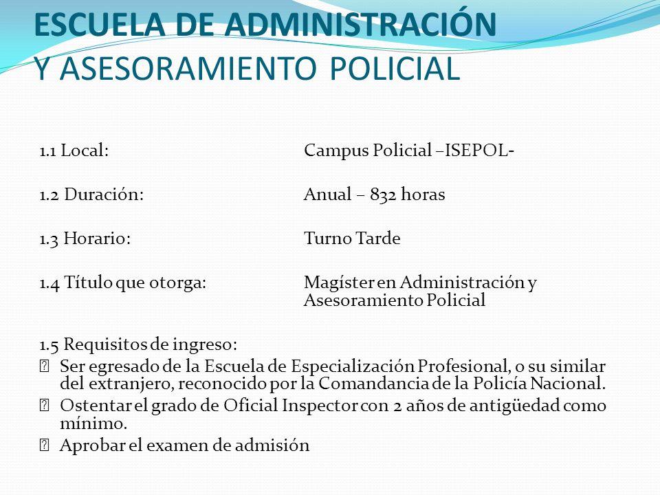 ESCUELA DE ADMINISTRACIÓN Y ASESORAMIENTO POLICIAL