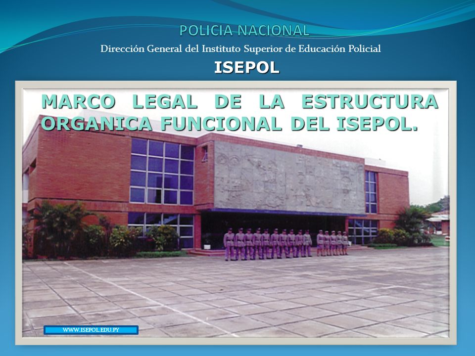 Dirección General del Instituto Superior de Educación Policial