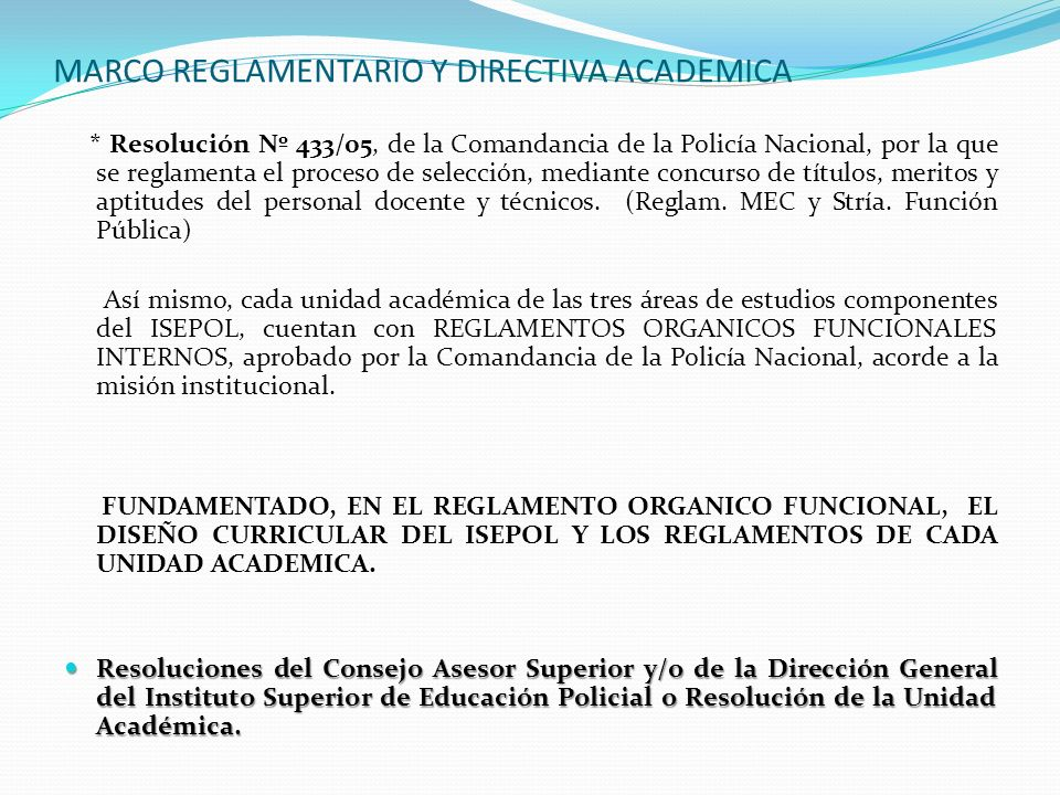 MARCO REGLAMENTARIO Y DIRECTIVA ACADEMICA