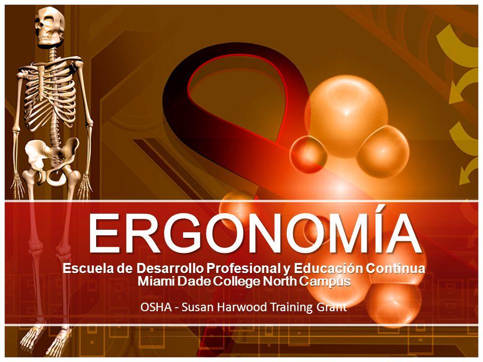 ERGONOMÍA Escuela de Desarrollo Profesional y Educación Continua