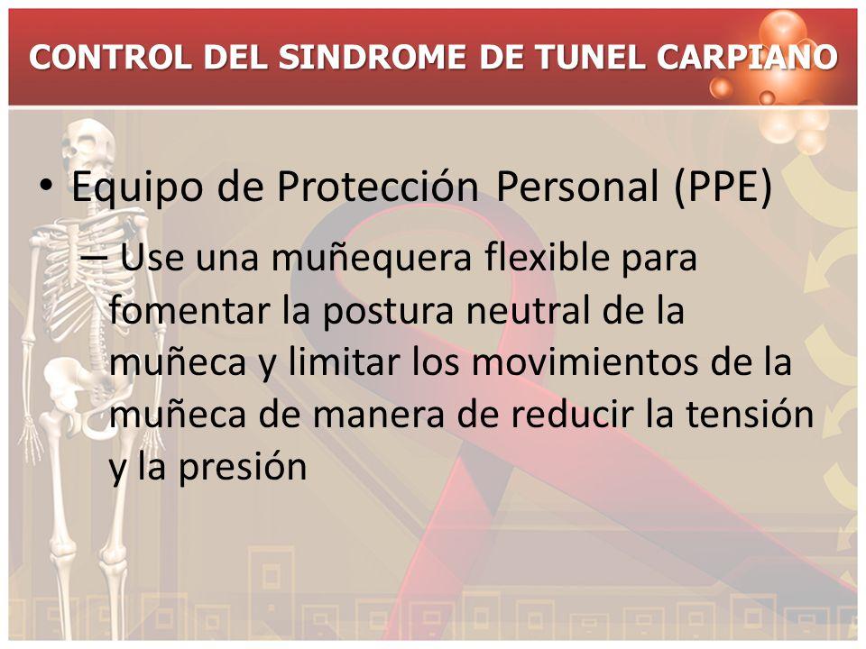 CONTROL DEL SINDROME DE TUNEL CARPIANO