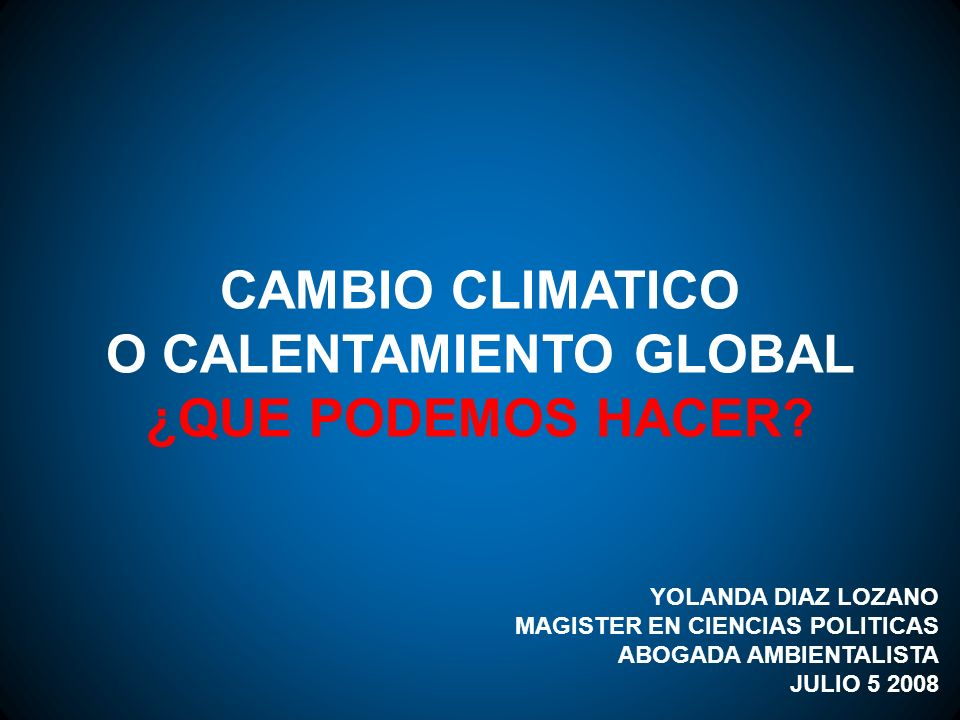 O CALENTAMIENTO GLOBAL