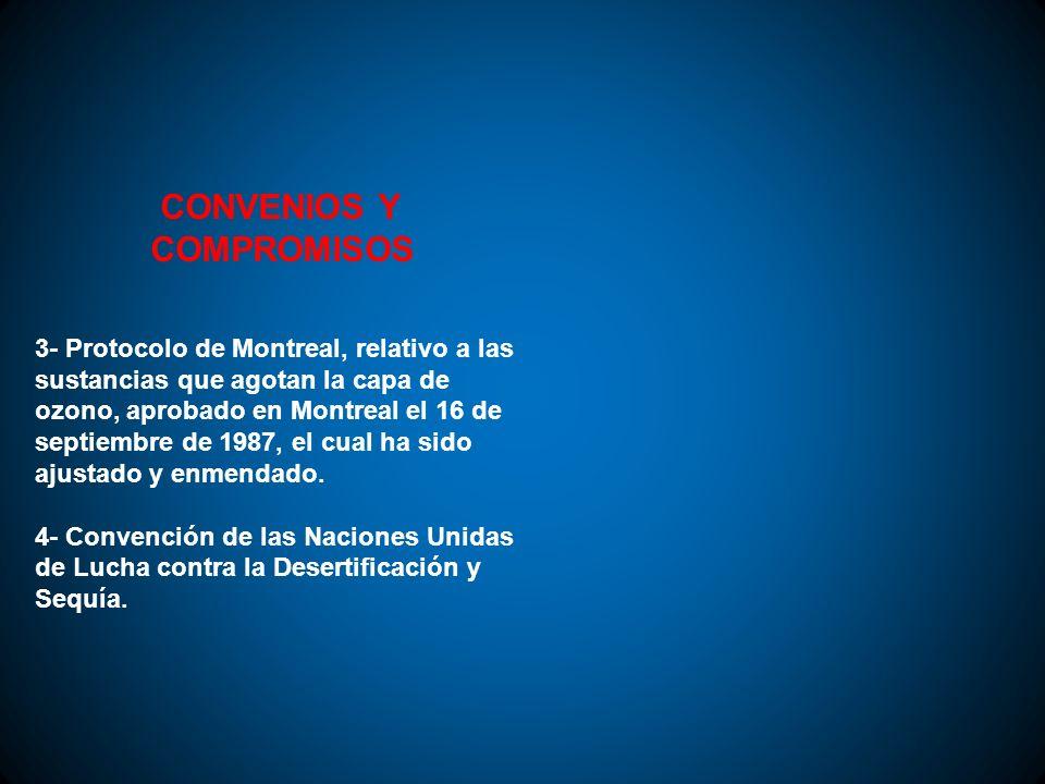 CONVENIOS Y COMPROMISOS 3- Protocolo de Montreal, relativo a las