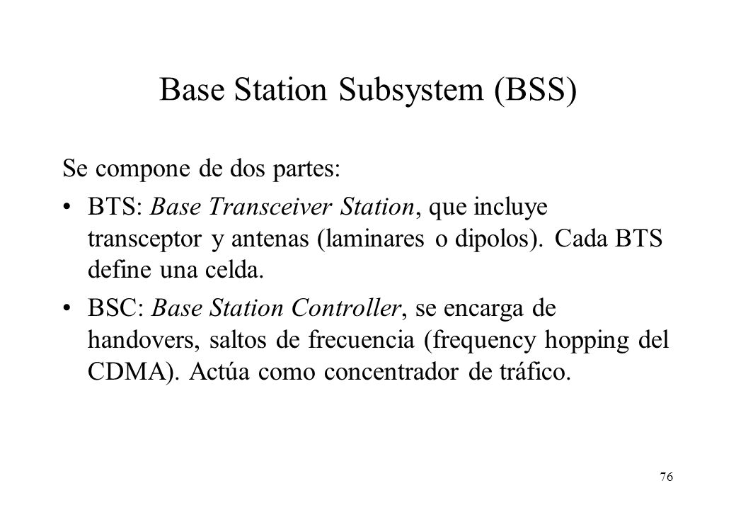 Base Station Subsystem (BSS)