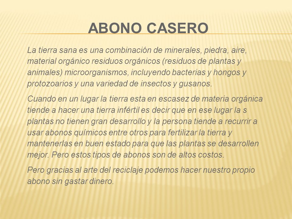 ABONO CASERO