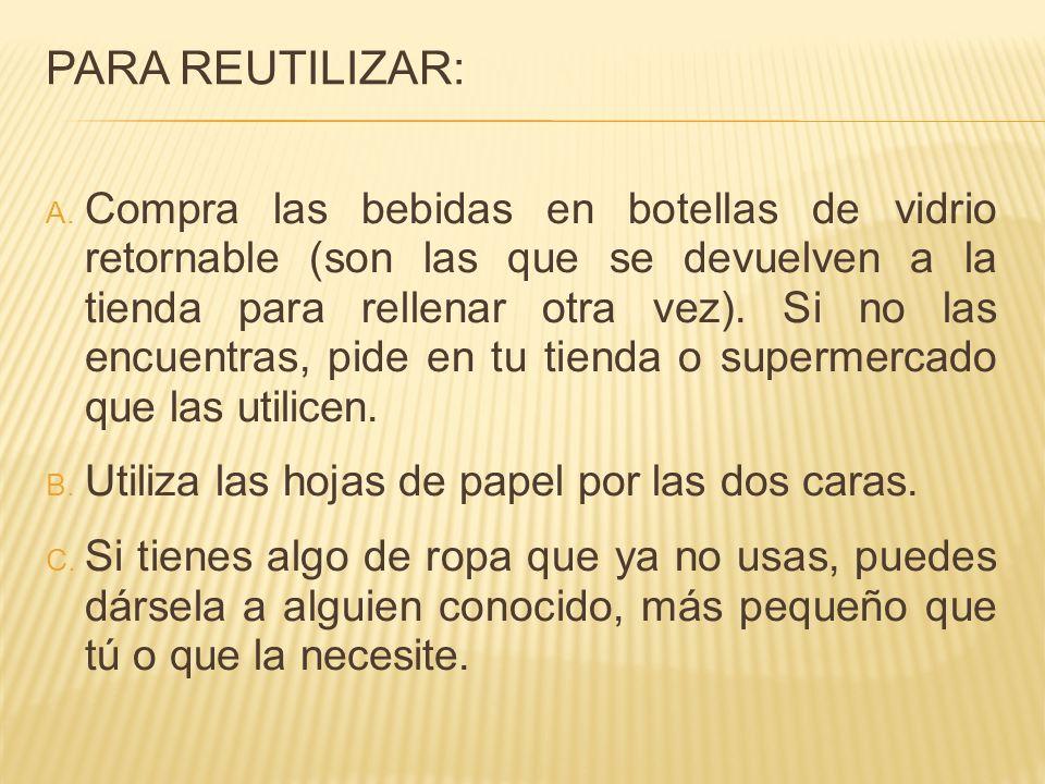 Para Reutilizar: