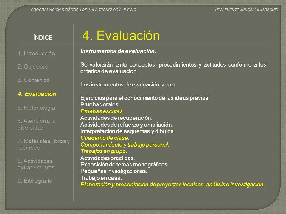4. Evaluación 4. Evaluación ÍNDICE Instrumentos de evaluación: