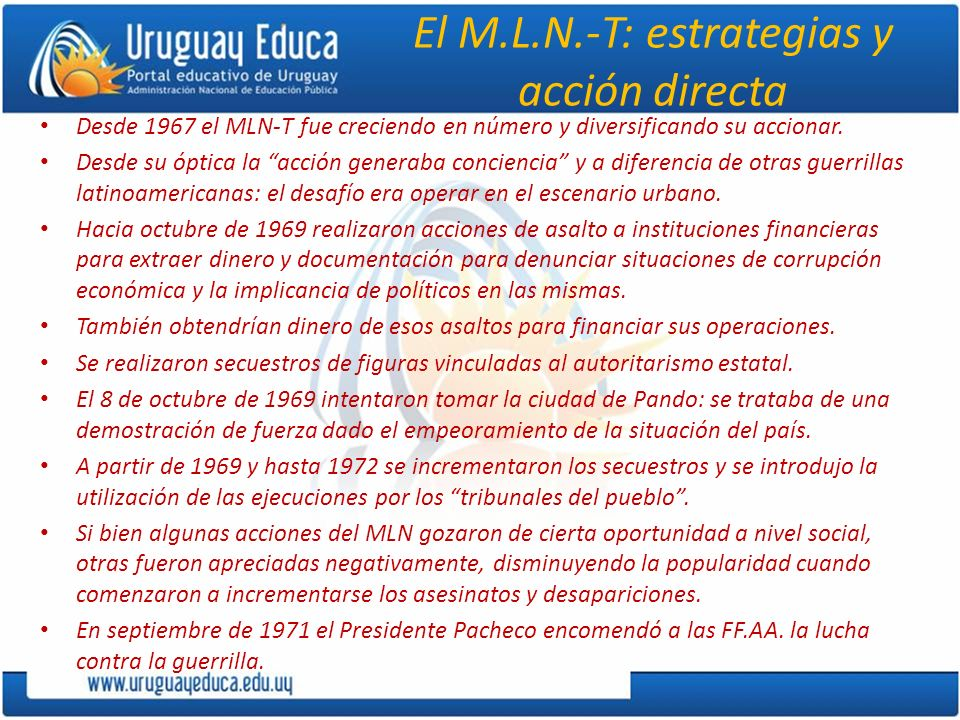 El M.L.N.-T: estrategias y acción directa