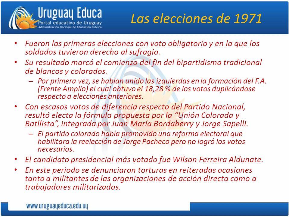 Las elecciones de 1971 Fueron las primeras elecciones con voto obligatorio y en la que los soldados tuvieron derecho al sufragio.