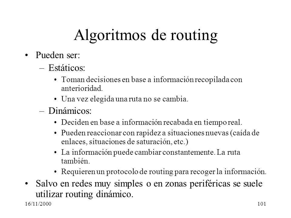 Algoritmos de routing Pueden ser: Estáticos: Dinámicos: