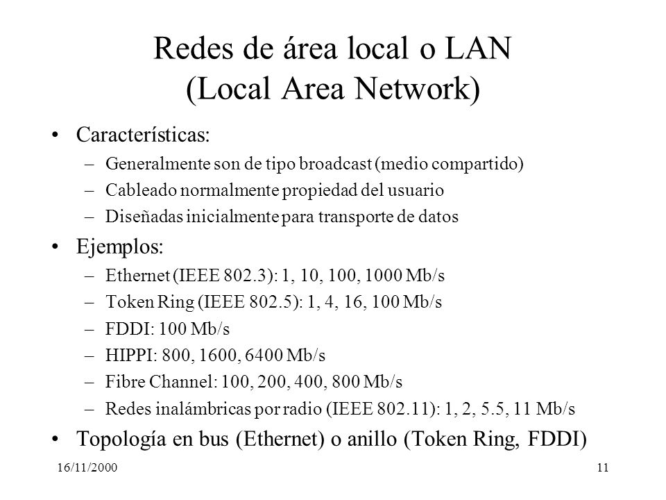 Redes de área local o LAN (Local Area Network)