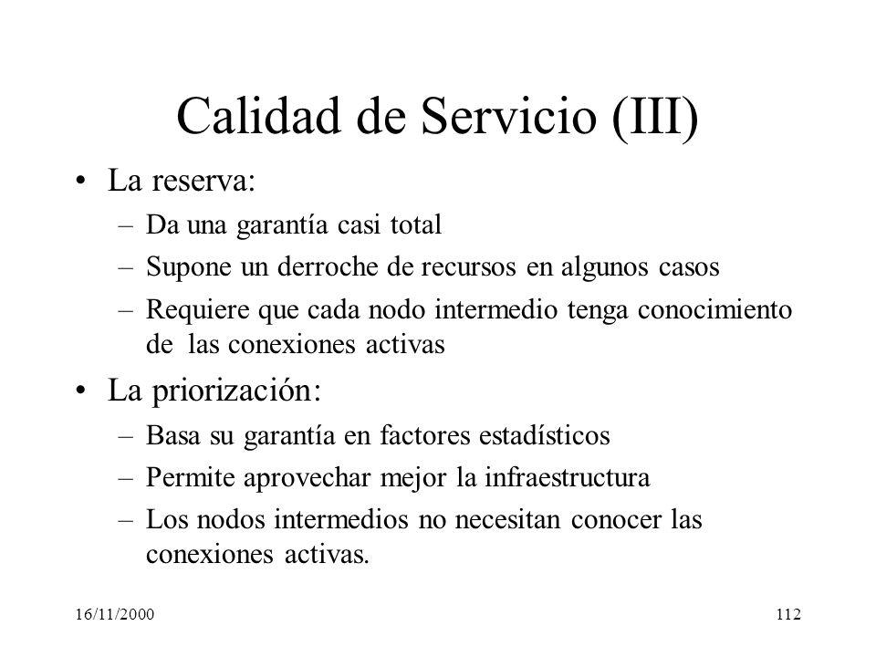 Calidad de Servicio (III)