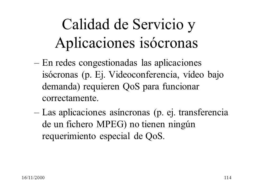 Calidad de Servicio y Aplicaciones isócronas