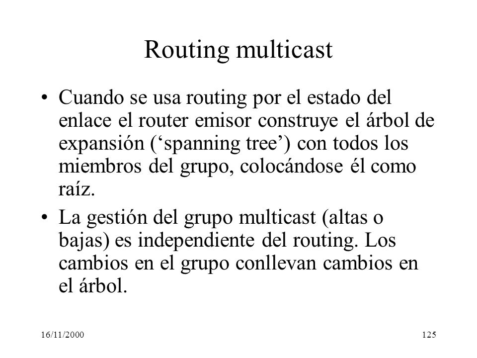 Routing multicast