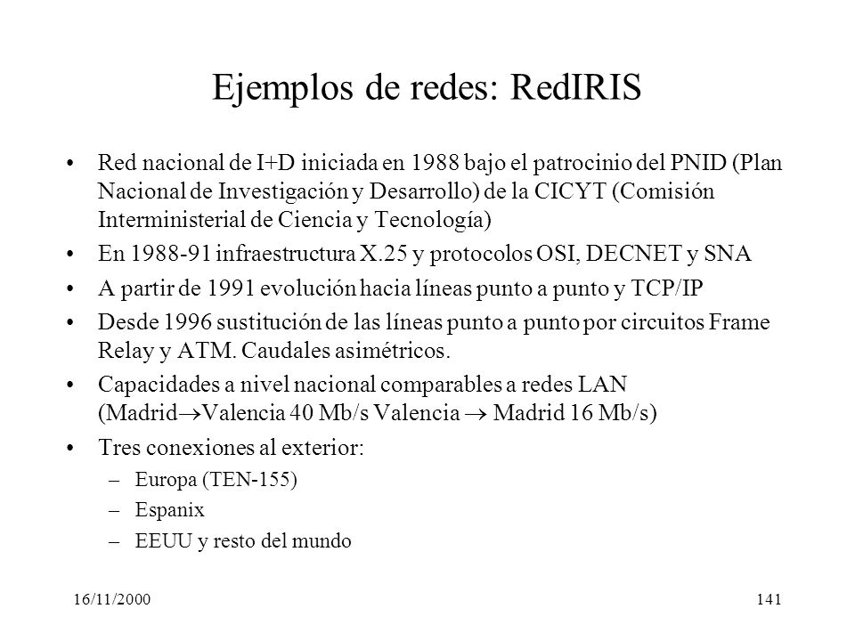 Ejemplos de redes: RedIRIS