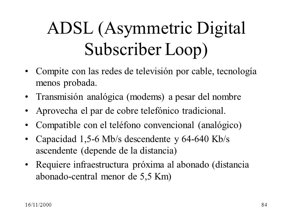 ADSL (Asymmetric Digital Subscriber Loop)