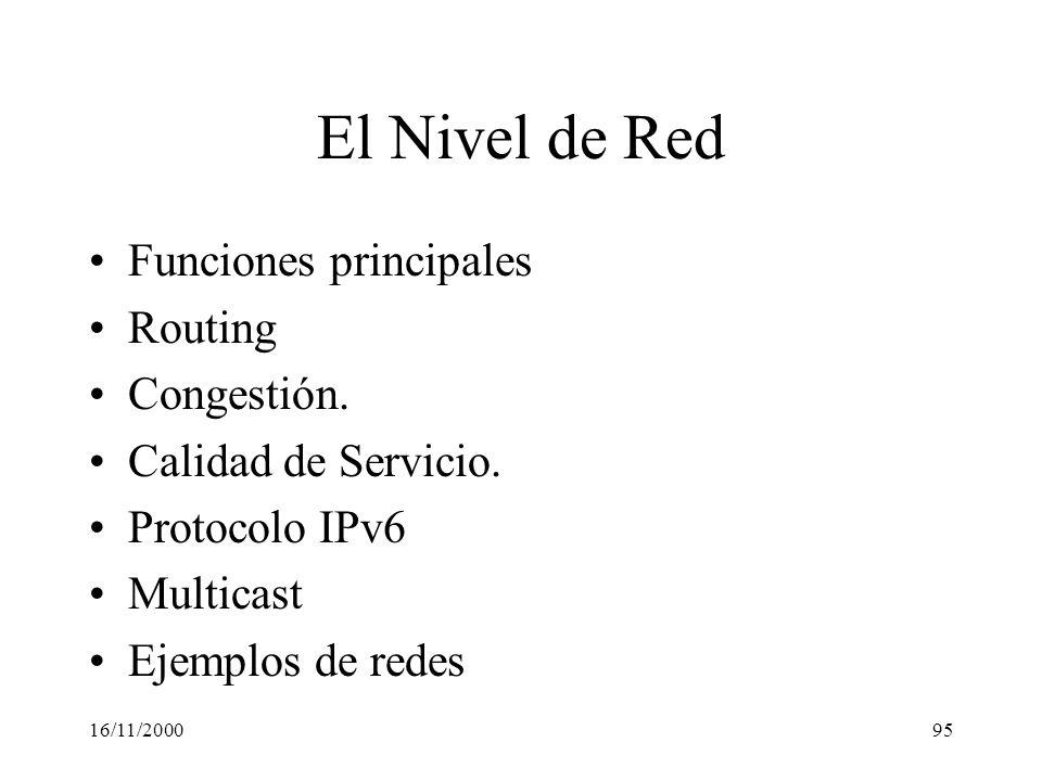 El Nivel de Red Funciones principales Routing Congestión.