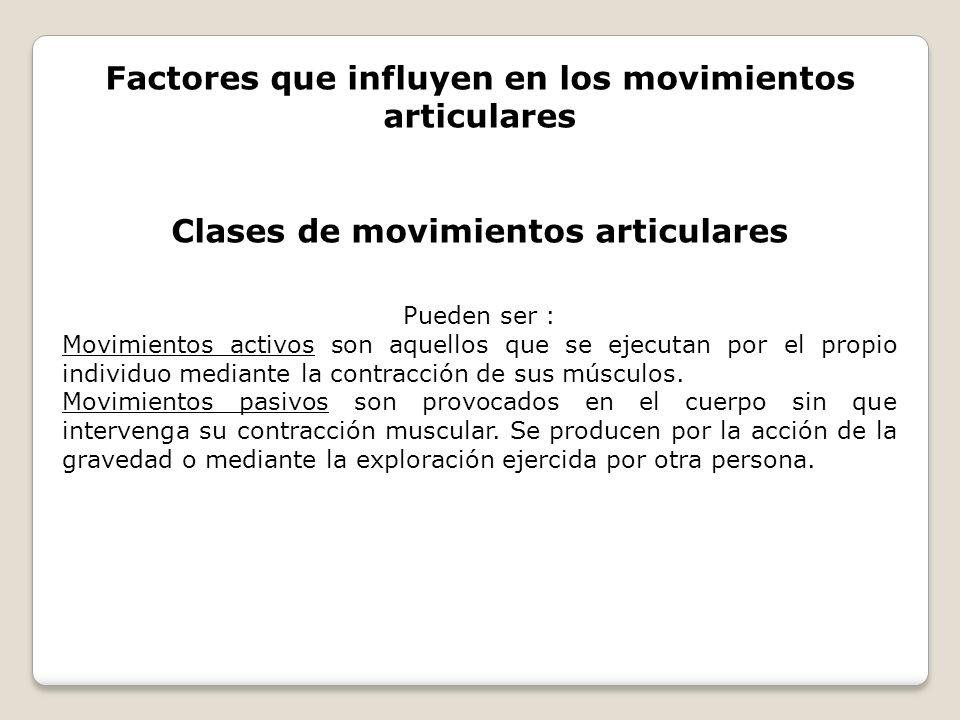 Factores que influyen en los movimientos articulares