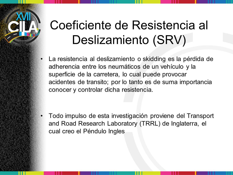 Coeficiente de Resistencia al Deslizamiento (SRV)