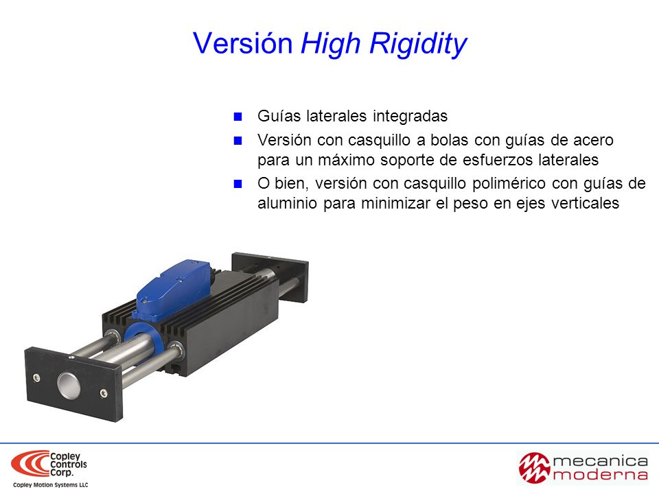 Versión High Rigidity Guías laterales integradas