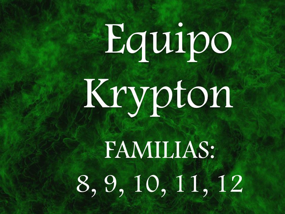 Equipo Krypton FAMILIAS: 8, 9, 10, 11, 12 hasalas