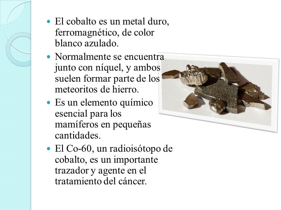 El cobalto es un metal duro, ferromagnético, de color blanco azulado.