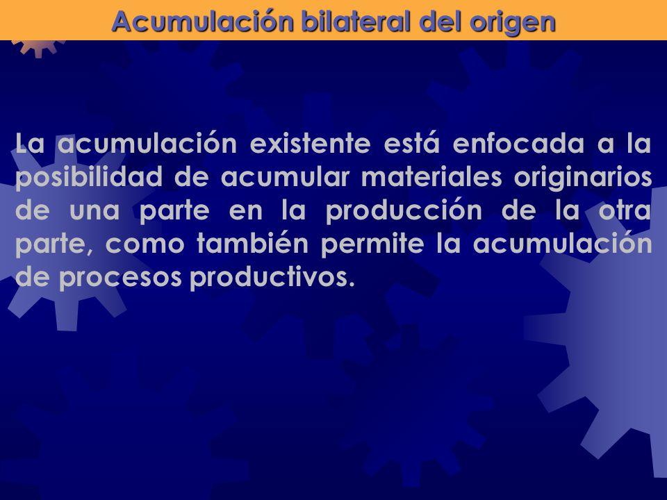 Acumulación bilateral del origen