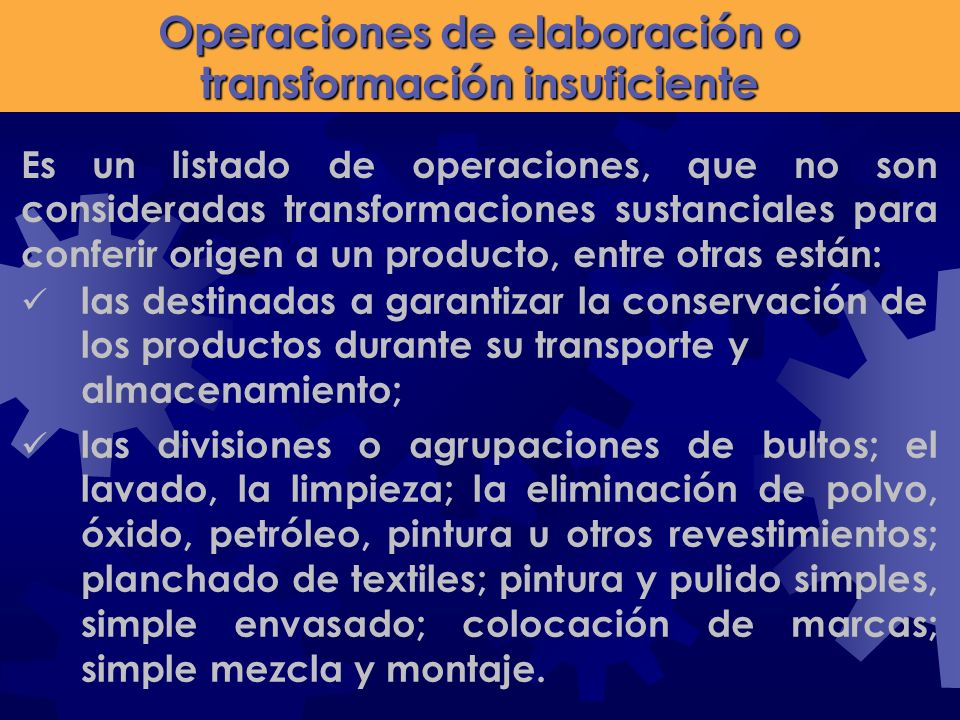 Operaciones de elaboración o transformación insuficiente