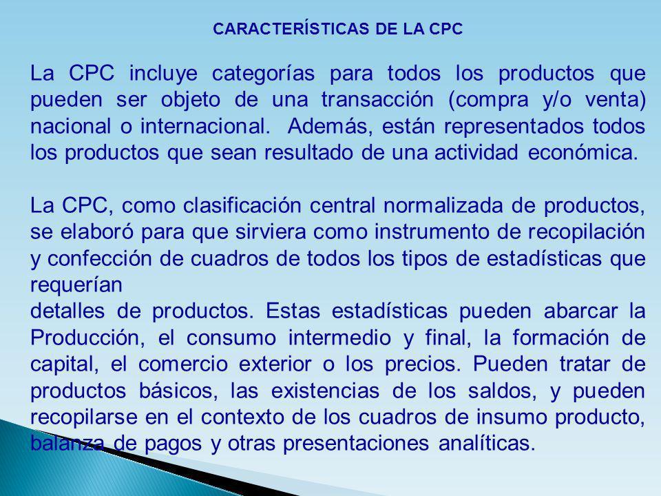 CARACTERÍSTICAS DE LA CPC