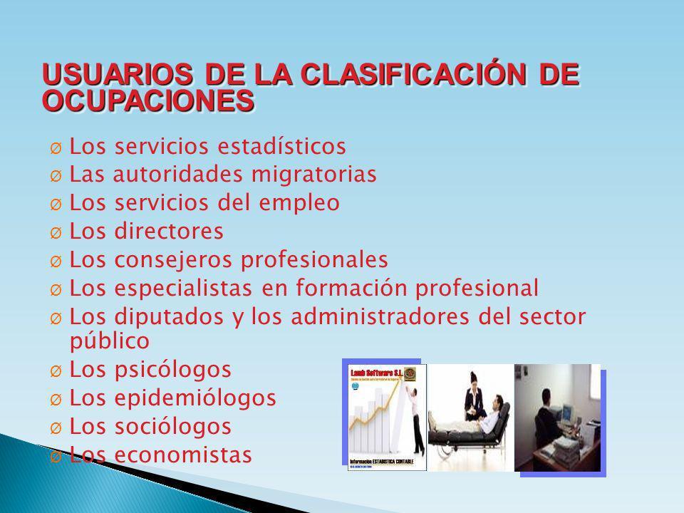 USUARIOS DE LA CLASIFICACIÓN DE OCUPACIONES