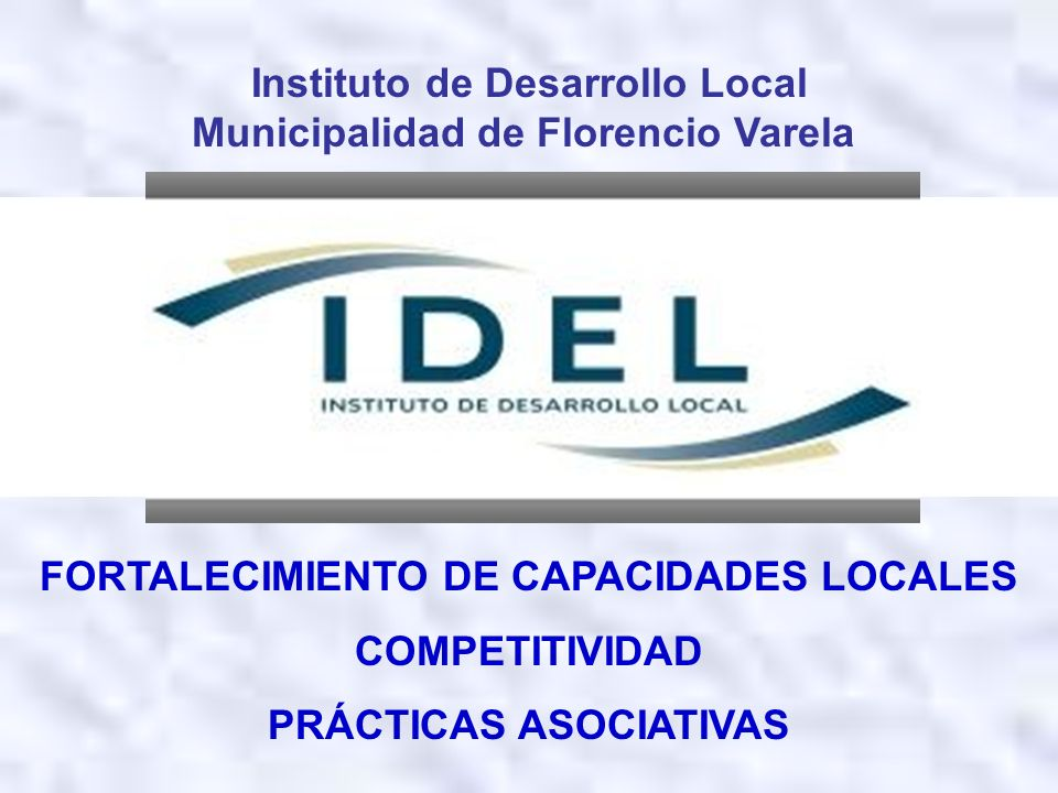 Instituto de Desarrollo Local Municipalidad de Florencio Varela