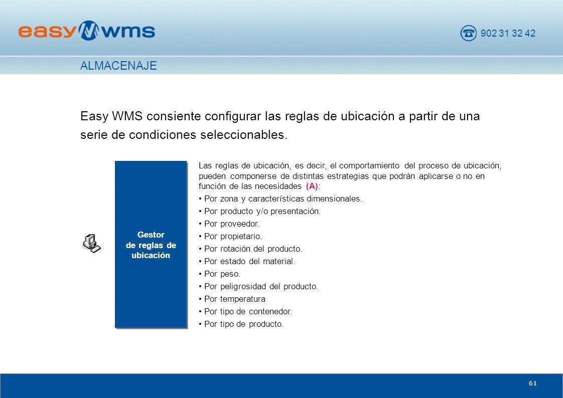 ALMACENAJE Easy WMS consiente configurar las reglas de ubicación a partir de una serie de condiciones seleccionables.
