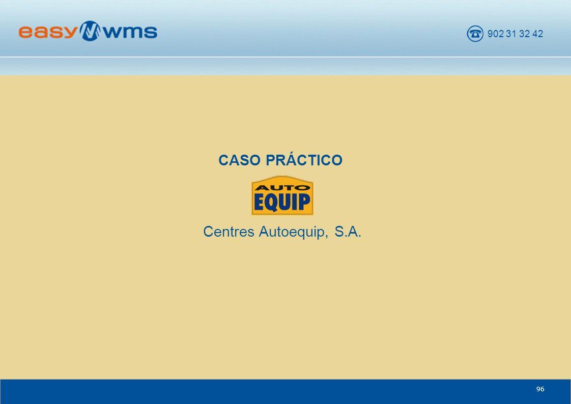 CASO PRÁCTICO Centres Autoequip, S.A.