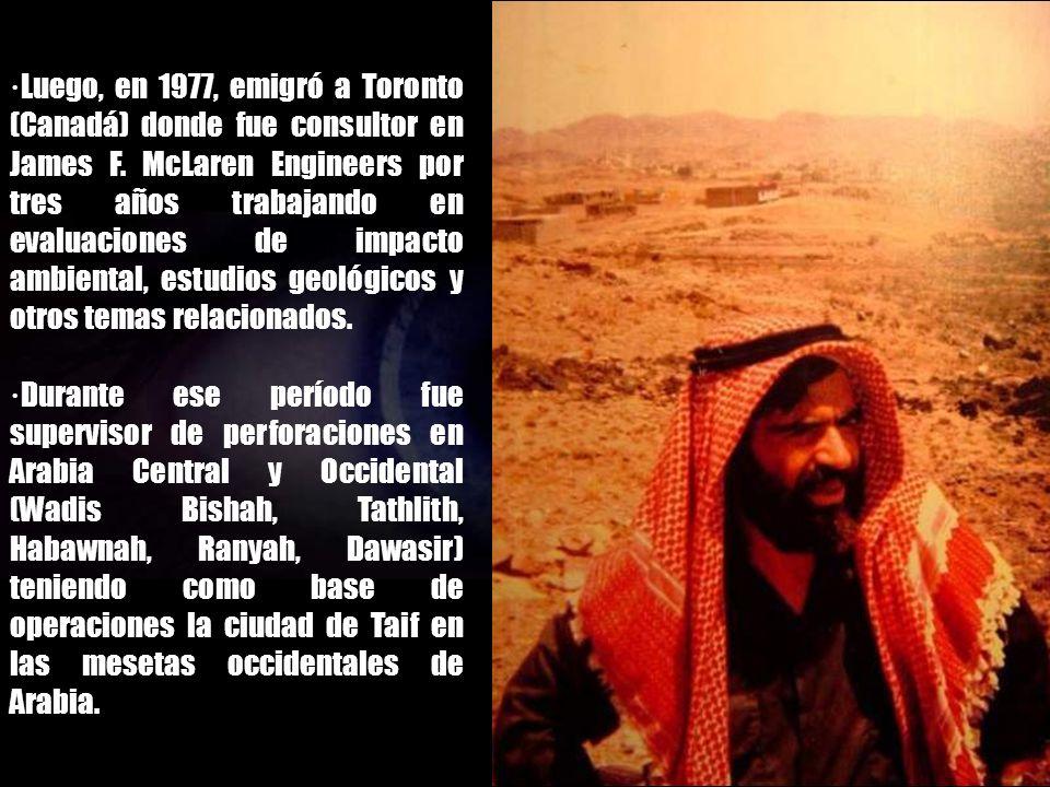 ·Luego, en 1977, emigró a Toronto (Canadá) donde fue consultor en James F. McLaren Engineers por tres años trabajando en evaluaciones de impacto ambiental, estudios geológicos y otros temas relacionados.