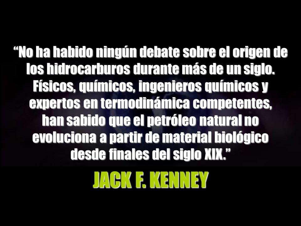 JACK F. KENNEY No ha habido ningún debate sobre el origen de