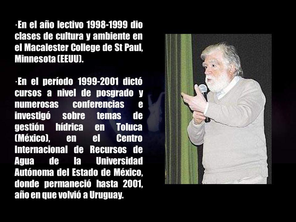 ·En el año lectivo 1998-1999 dio clases de cultura y ambiente en el Macalester College de St Paul, Minnesota (EEUU).