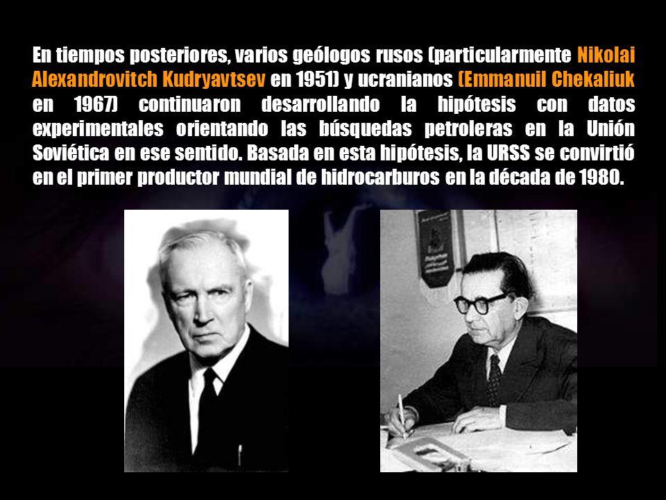 En tiempos posteriores, varios geólogos rusos (particularmente Nikolai Alexandrovitch Kudryavtsev en 1951) y ucranianos (Emmanuil Chekaliuk en 1967) continuaron desarrollando la hipótesis con datos experimentales orientando las búsquedas petroleras en la Unión Soviética en ese sentido.