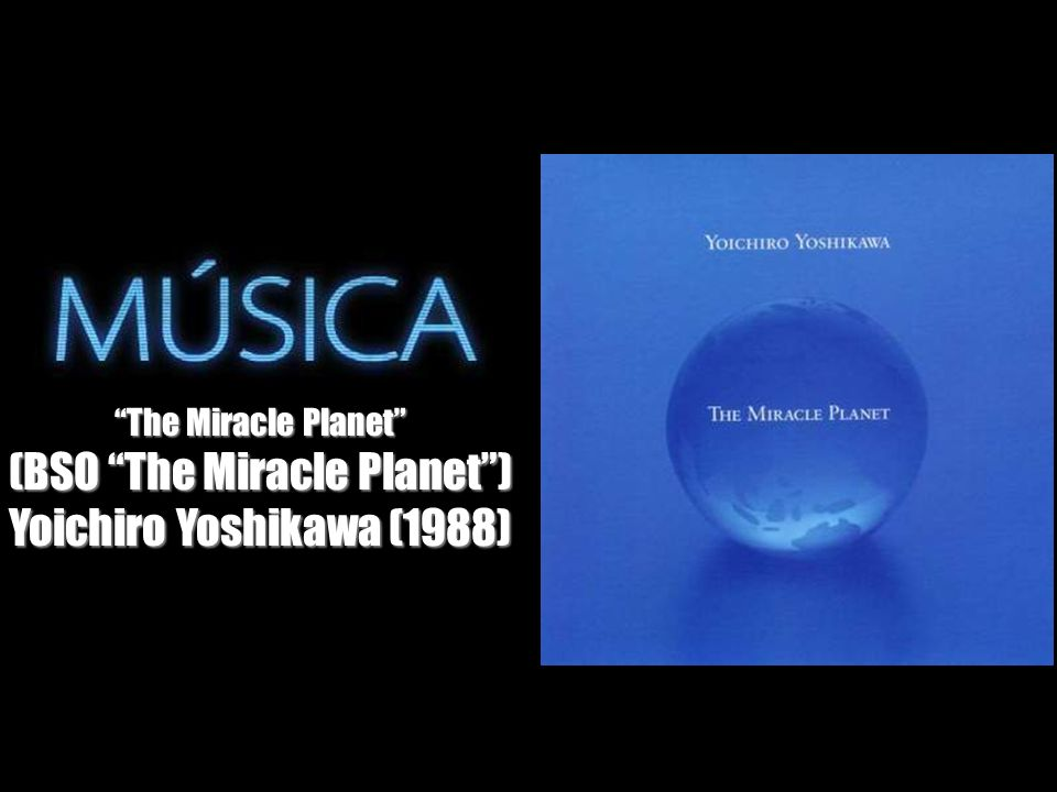 (BSO The Miracle Planet )