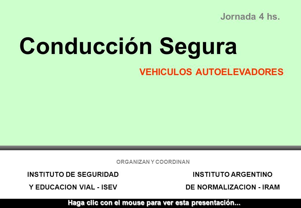 Conducción Segura Jornada 4 hs. VEHICULOS AUTOELEVADORES