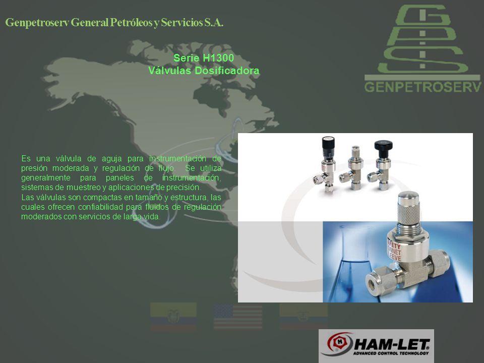 Serie H1300 Válvulas Dosificadora